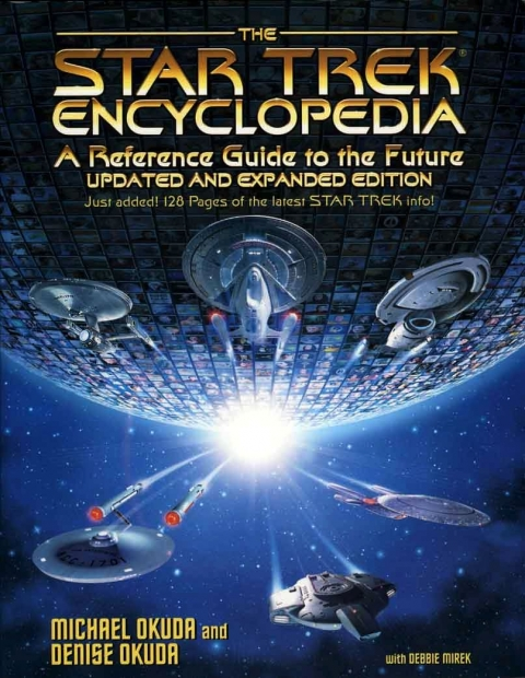 'Star Trek' Encyclopedia: A Reference Guide to the Future