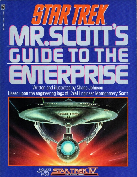 Star Trek: Mr Scott's Guide to the Enterprise